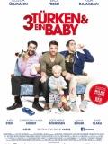 Три турка и младенец (3 Türken & ein Baby)